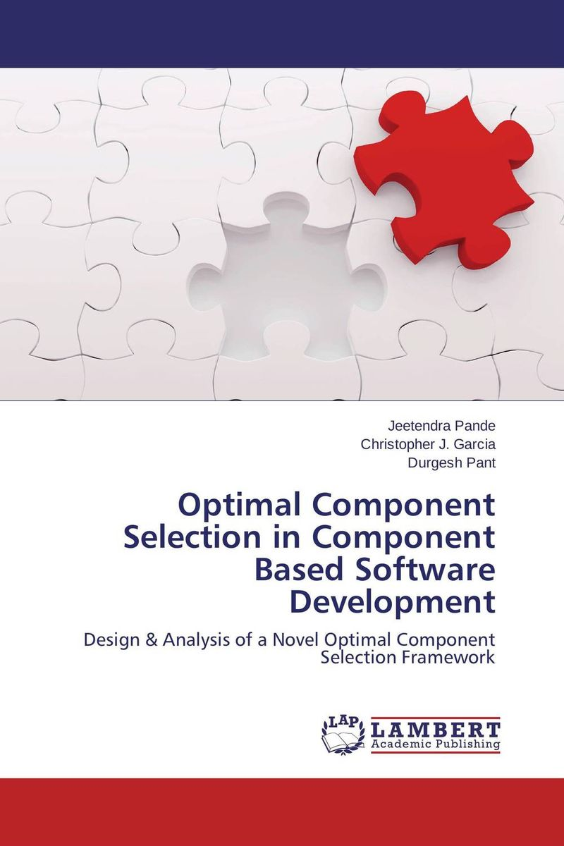 Optimal Component Selection in Component Based Software Development java web开发实例大全 基础卷 配光盘 软件工程师开发大系