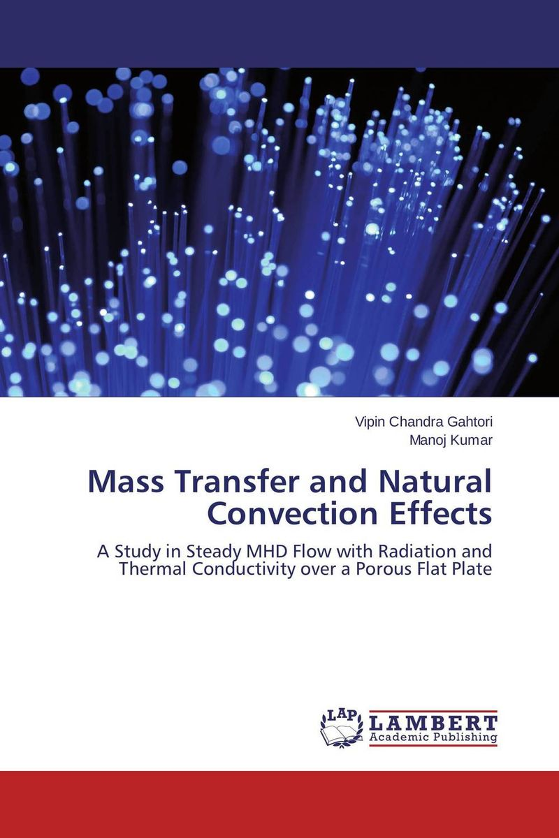 Mass Transfer and Natural Convection Effects купить