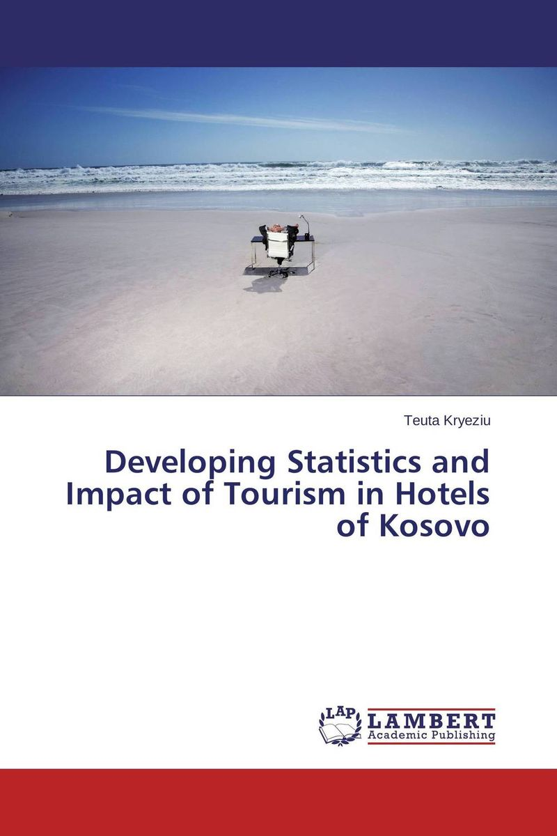 Developing Statistics and Impact of Tourism in Hotels of Kosovo zipower pm 5156