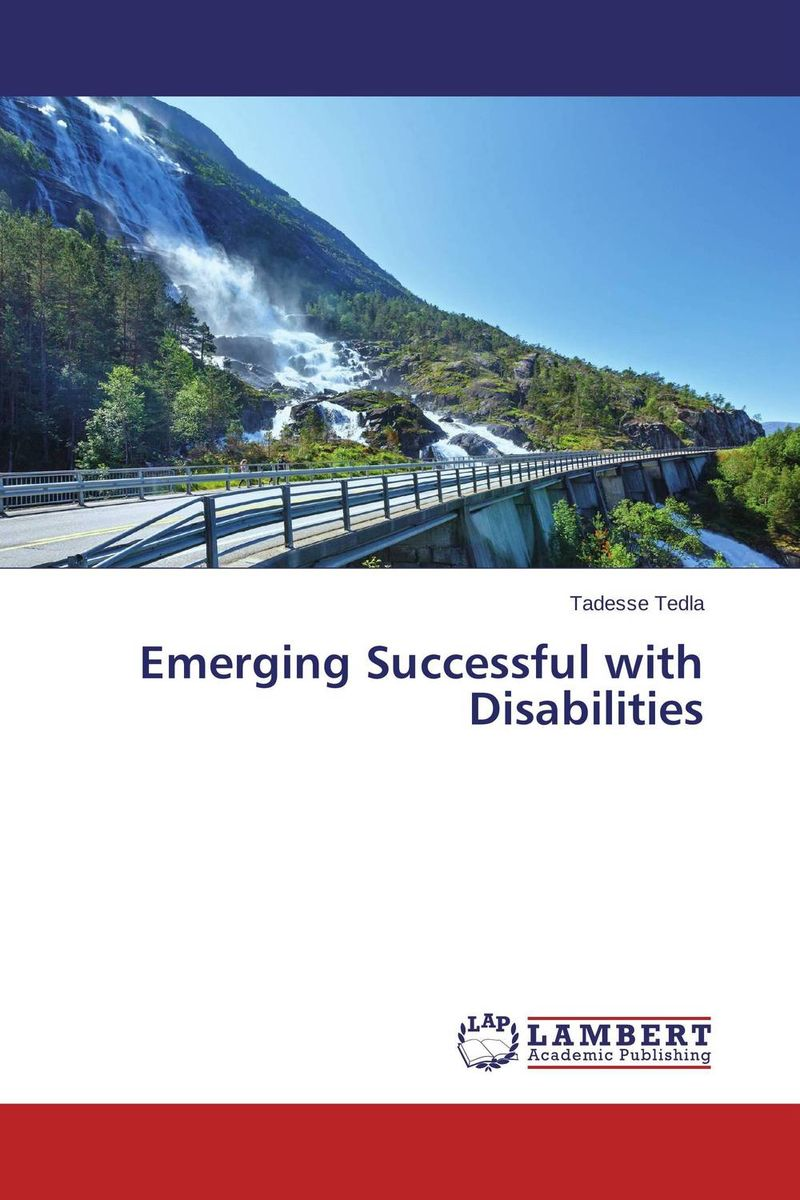 Emerging Successful with Disabilities david keane the art of deliberate success the 10 behaviours of successful people