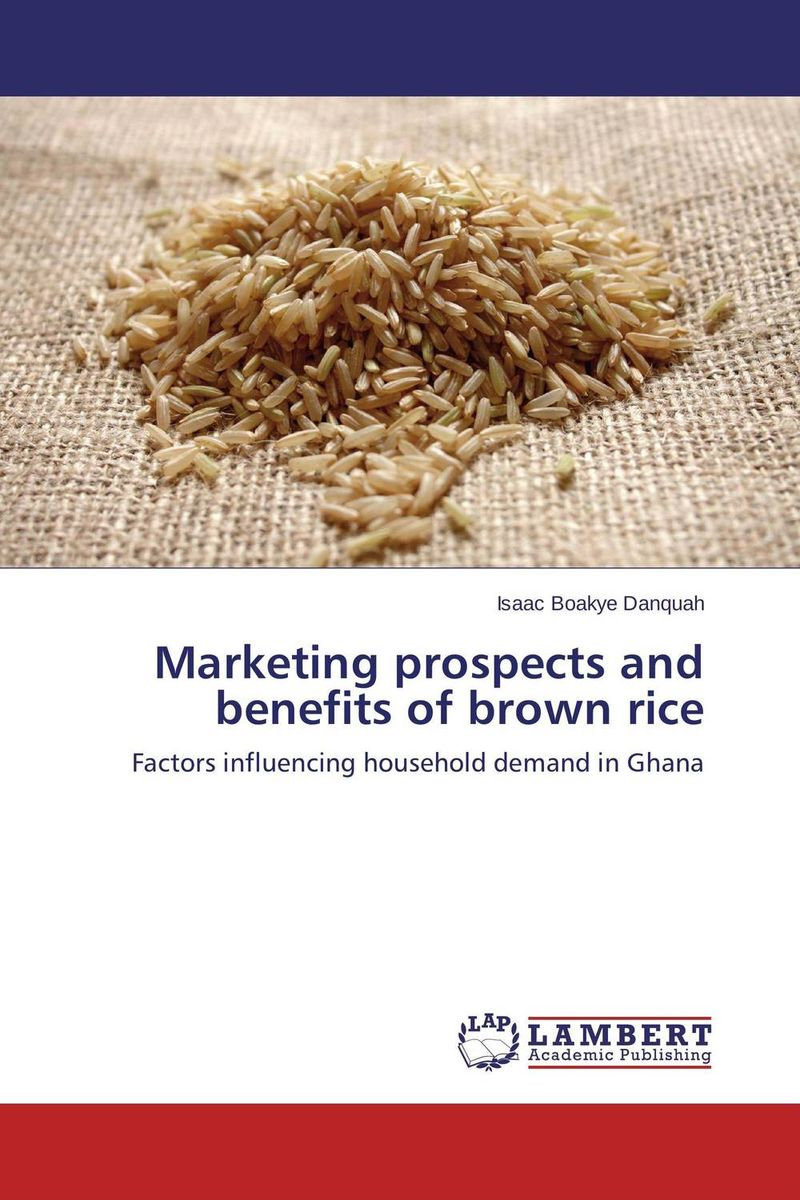 Marketing prospects and benefits of brown rice brijesh yadav and rakesh kumar soil zinc fractions and nutritional composition of seeded rice