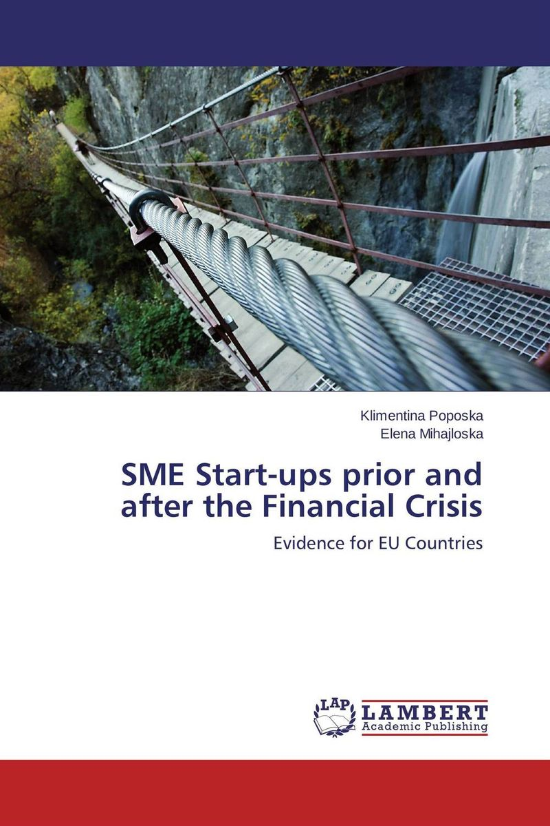 SME Start-ups prior and after the Financial Crisis