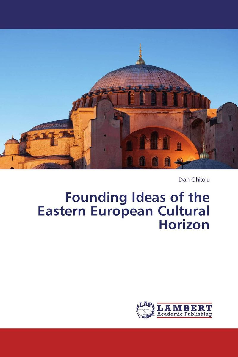 Founding Ideas of the Eastern European Cultural Horizon термопот gemlux gl wb16r