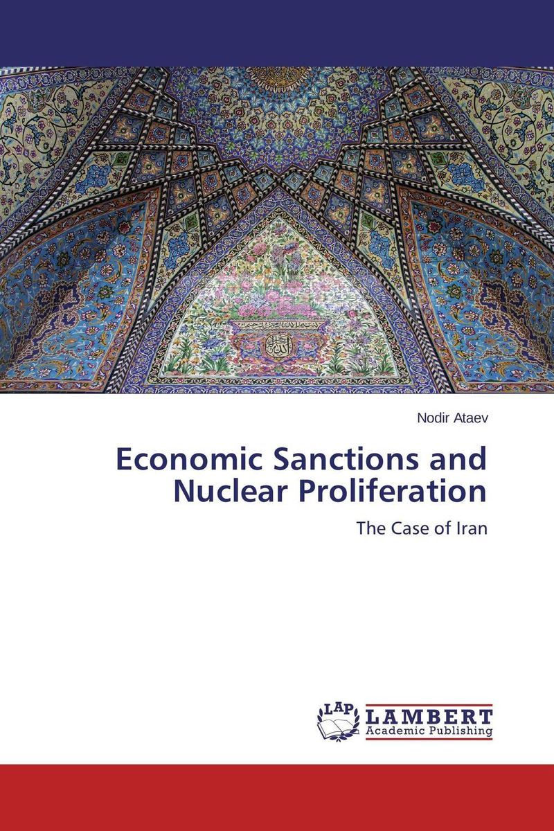 Economic Sanctions and Nuclear Proliferation india s nuclear bomb – the impact on global proliferation updated edition