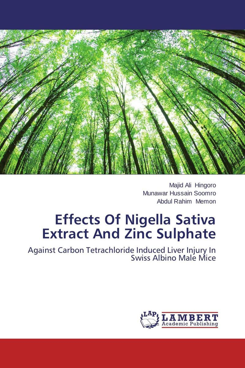 Effects Of Nigella Sativa Extract And Zinc Sulphate hepatoprotective activity of n sativa and honey against hepatotoxicity