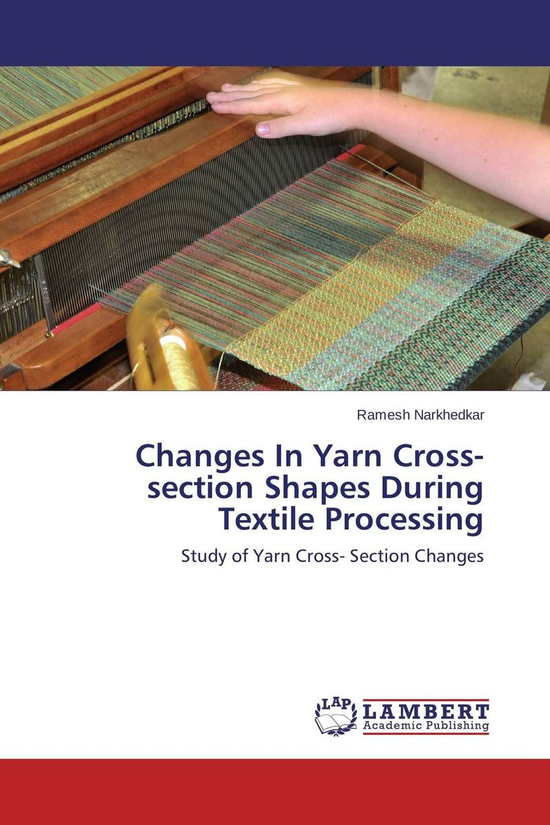 Changes In Yarn Cross-section Shapes During Textile Processing samia m el dieb mohamed m metwally and alaa m abd el fattah the changes in uht milk properties during storage