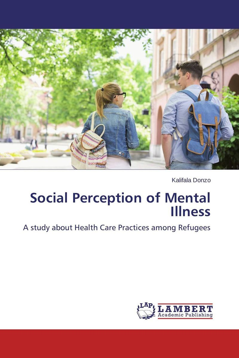 Social Perception of Mental Illness