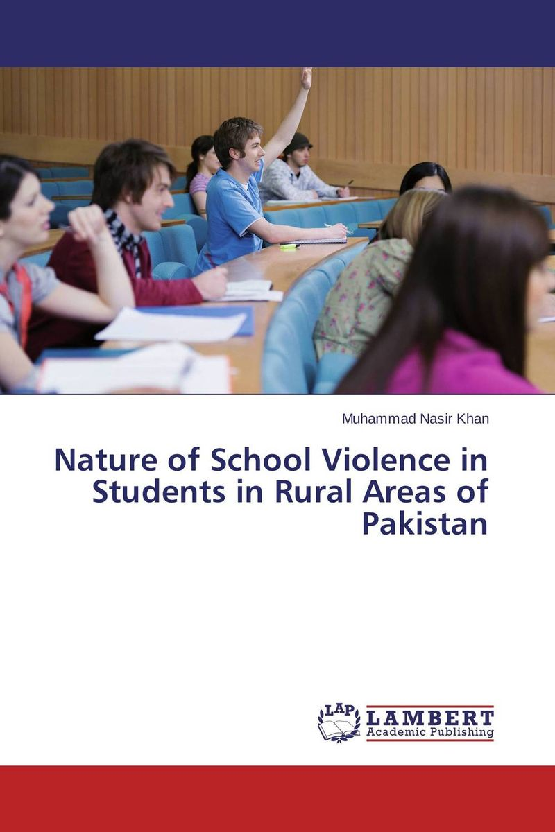 Nature of School Violence in Students in Rural Areas of Pakistan helina befekadu the nature and effect of emotional violence