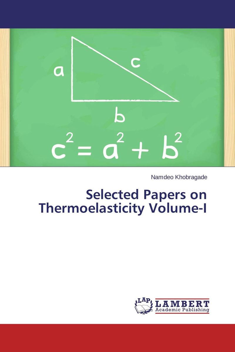 Selected Papers on Thermoelasticity Volume-I