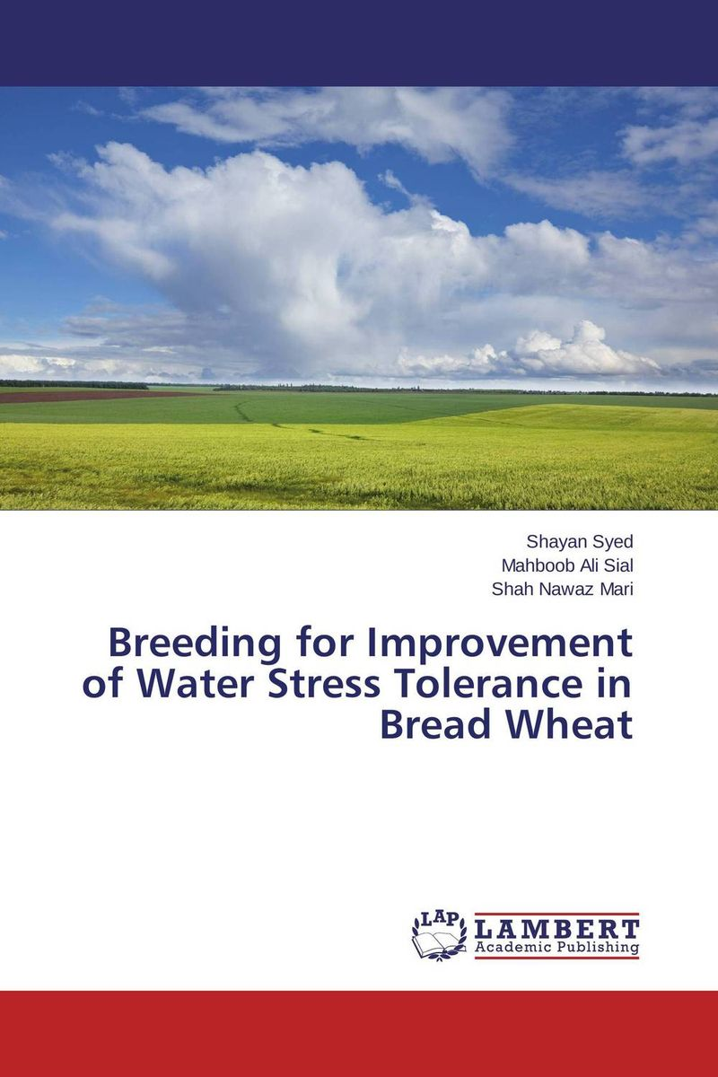 Breeding for Improvement of Water Stress Tolerance in Bread Wheat