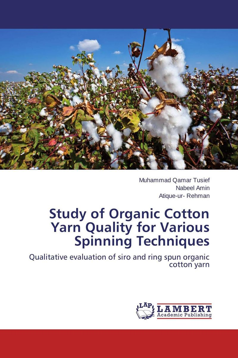 Study of Organic Cotton Yarn Quality for Various Spinning Techniques econscious organic cotton twill corps hat ec7010