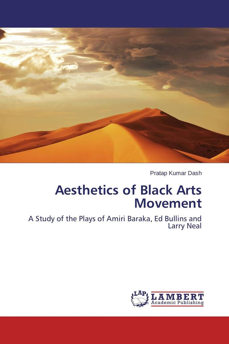 Aesthetics of Black Arts Movement the theme of familial disintegration in select plays of sam shepard