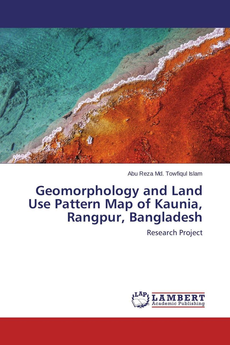 Geomorphology and Land Use Pattern Map of Kaunia, Rangpur, Bangladesh c type paurashava s land use pattern of bangladesh