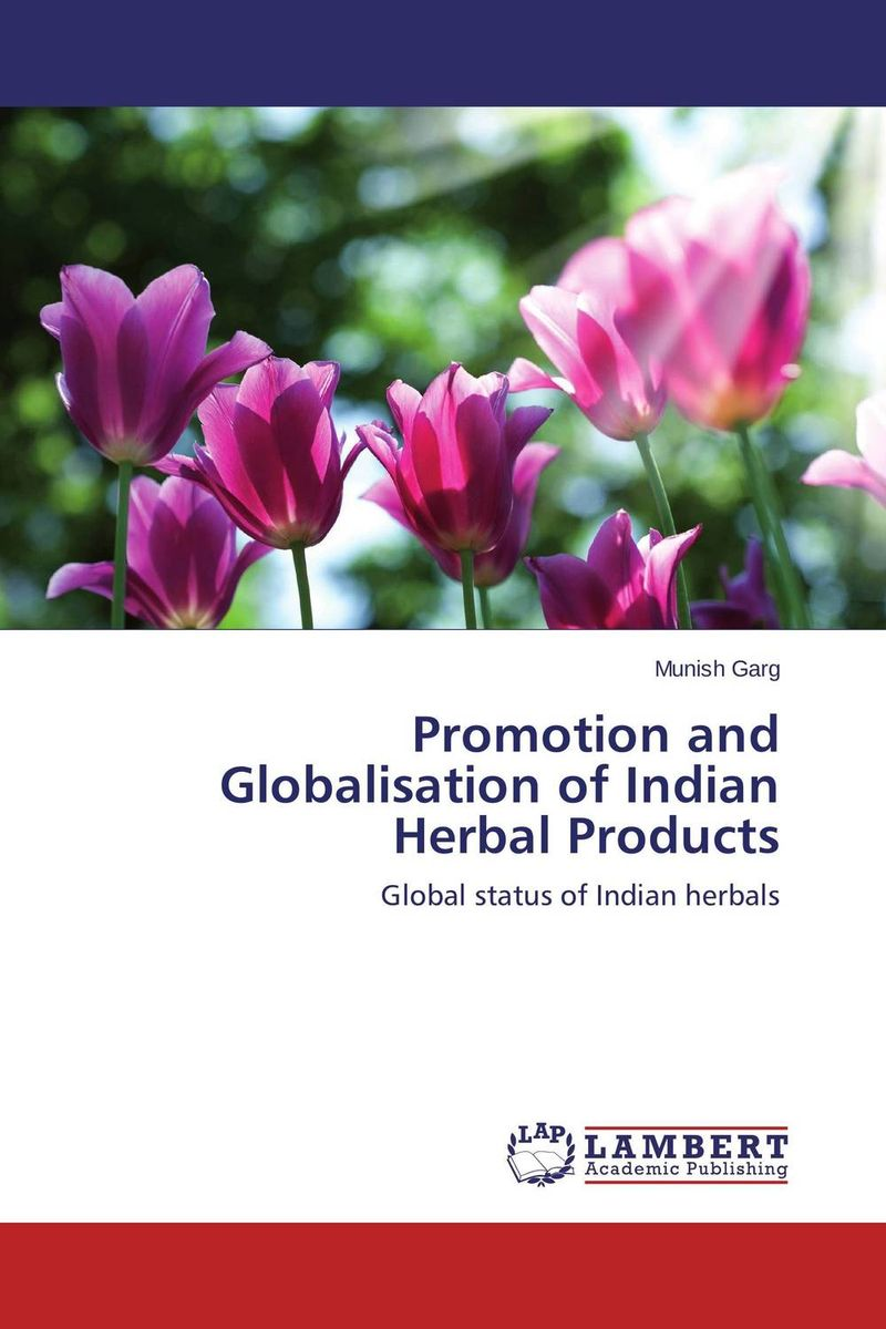 Promotion and Globalisation of Indian Herbal Products effect of medicinal plant extracts on the viability of protoscoleces