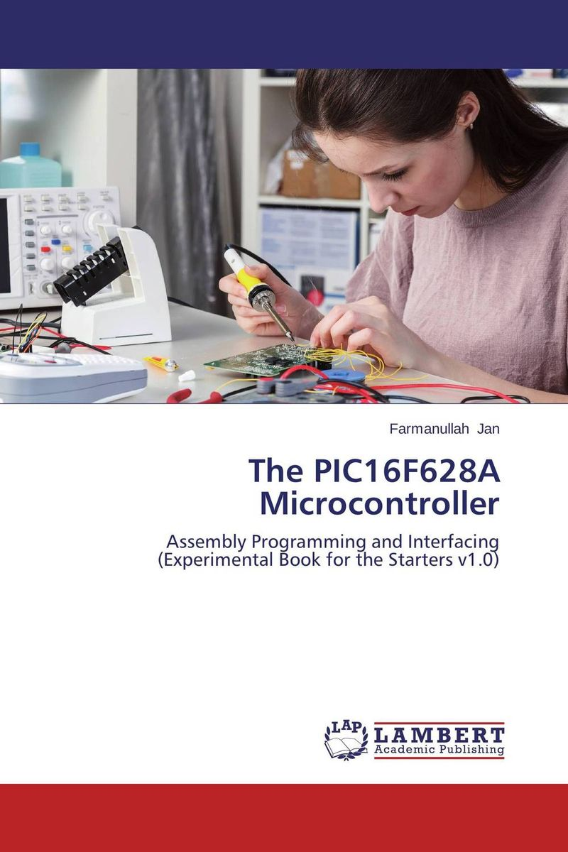 The PIC16F628A Microcontroller