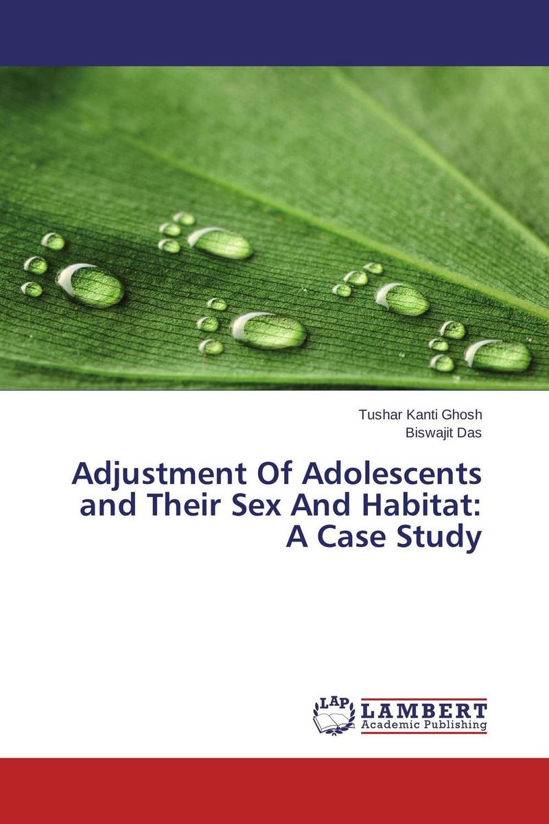 Adjustment Of Adolescents and Their Sex And Habitat: A Case Study ripudaman singh arihant kaur bhalla and er gurkamal singh adolescents of intact families and orphanages