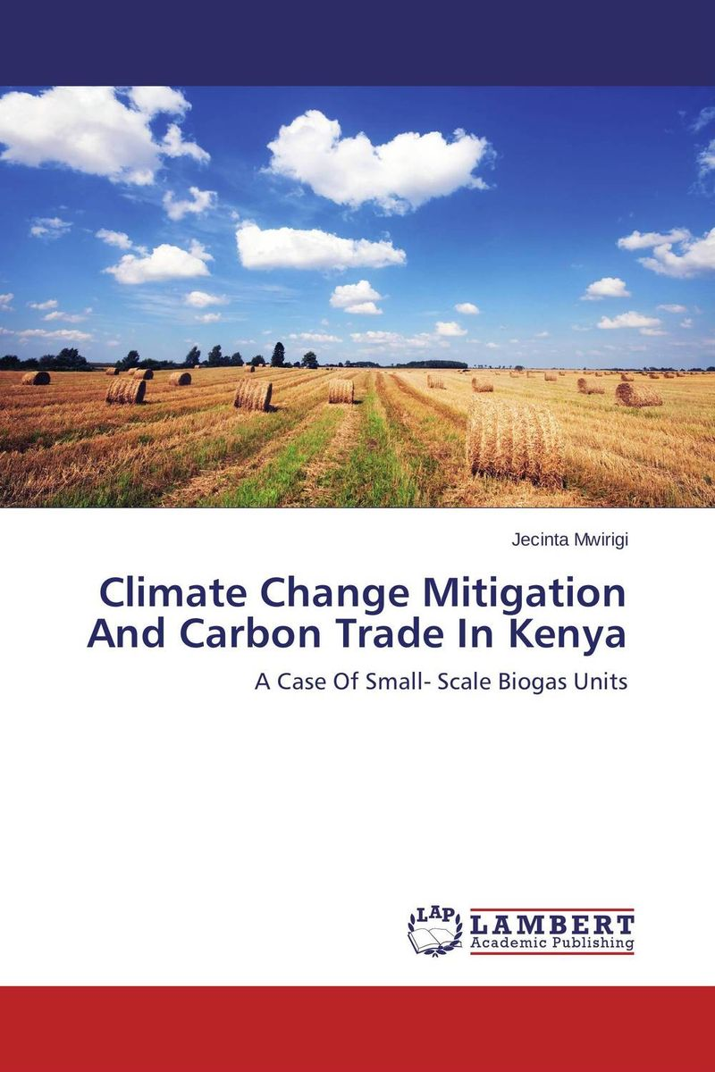 Climate Change Mitigation And Carbon Trade In Kenya цены онлайн