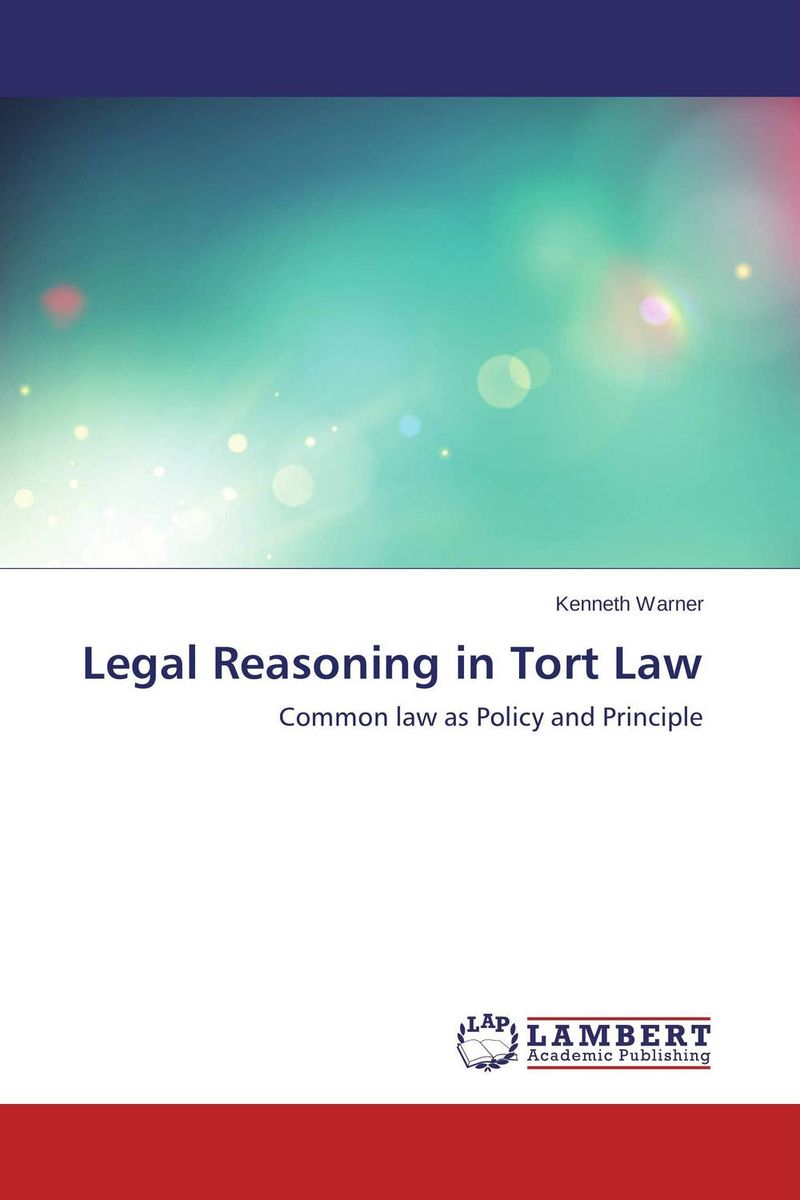Legal Reasoning in Tort Law
