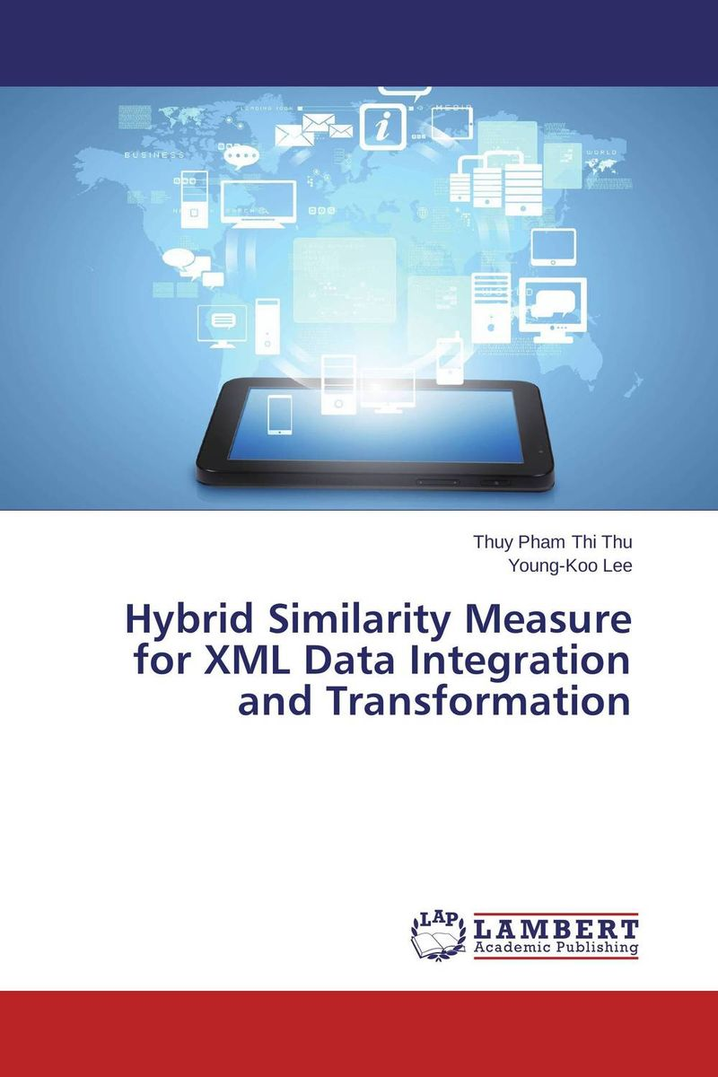 Hybrid Similarity Measure for XML Data Integration and Transformation xml integration into an sql based cep engine