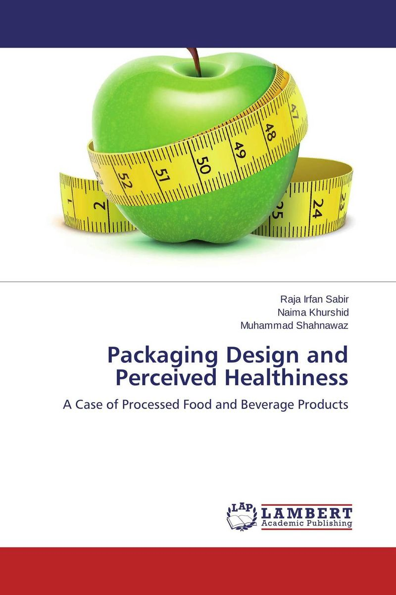 Packaging Design and Perceived Healthiness packaging design successful packaging for specific customer groups