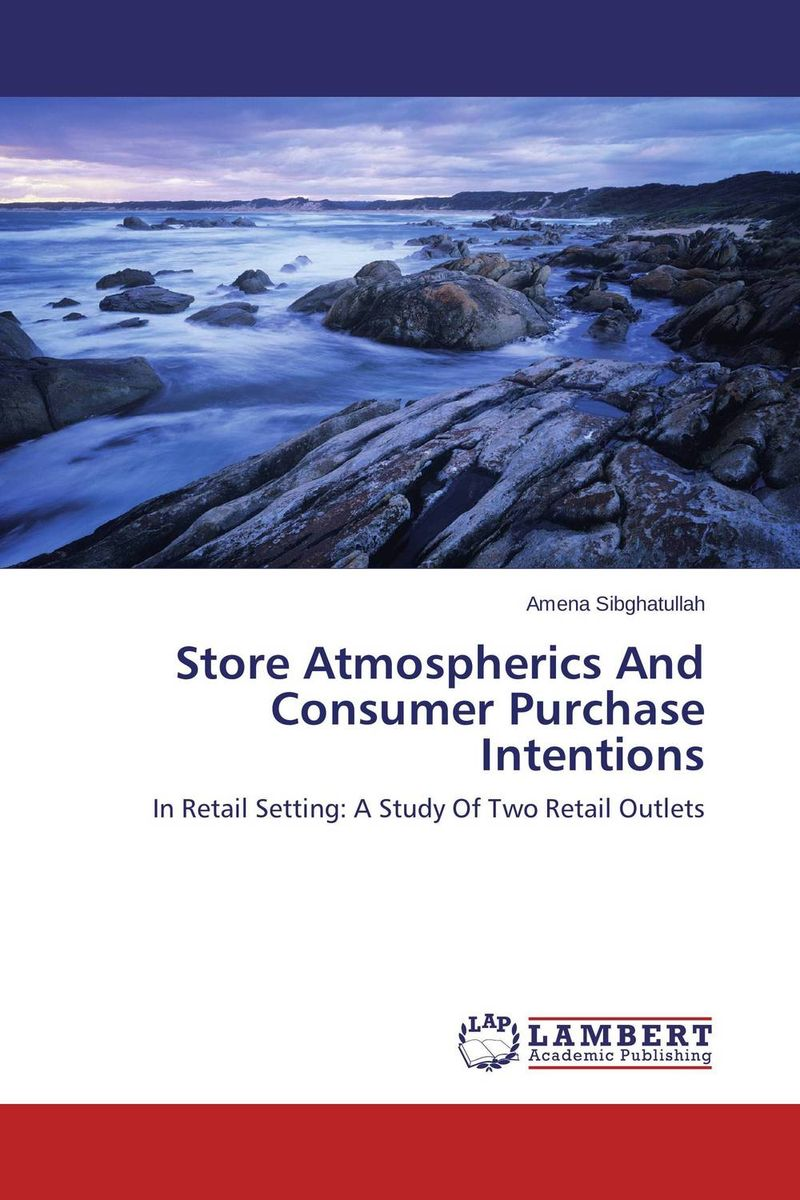 Store Atmospherics And Consumer Purchase Intentions manuscript found in accra
