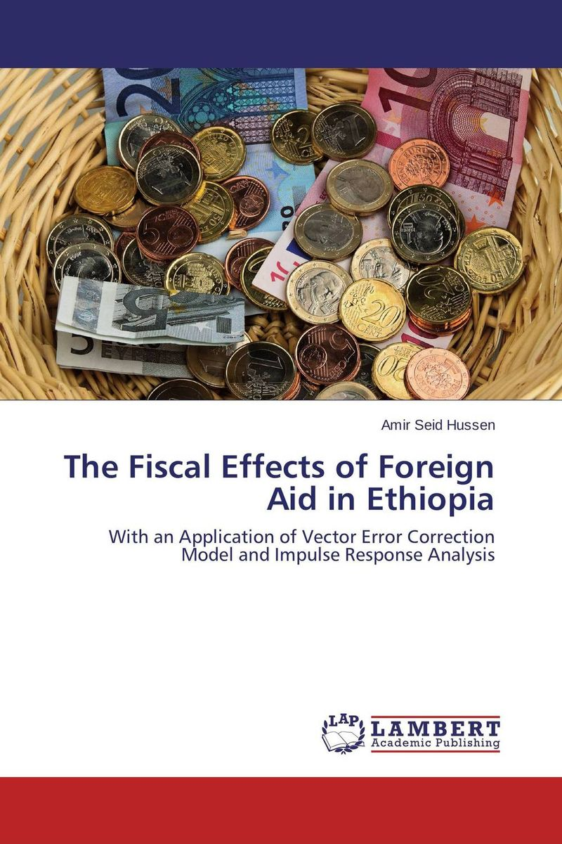 The Fiscal Effects of Foreign Aid in Ethiopia paolo mauro chipping away at public debt sources of failure and keys to success in fiscal adjustment