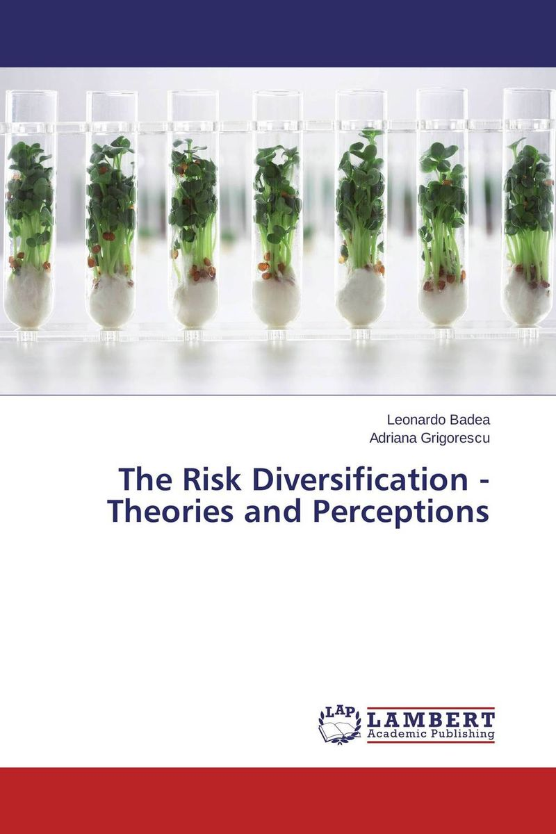 The Risk Diversification - Theories and Perceptions