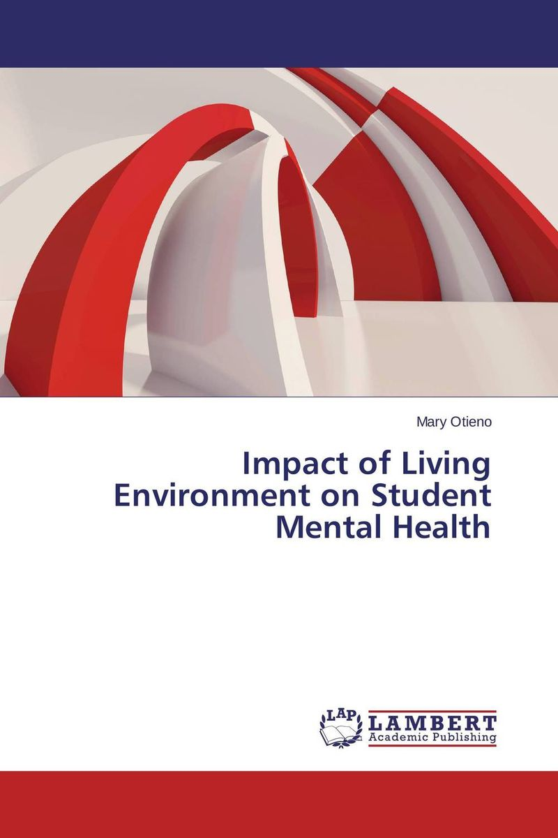 Impact of Living Environment on Student Mental Health impact of competitive and cooperative learning environment on students