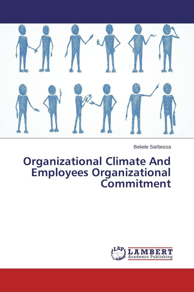 Organizational Climate And Employees Organizational Commitment ways of the hand – the organization of improvised conduct