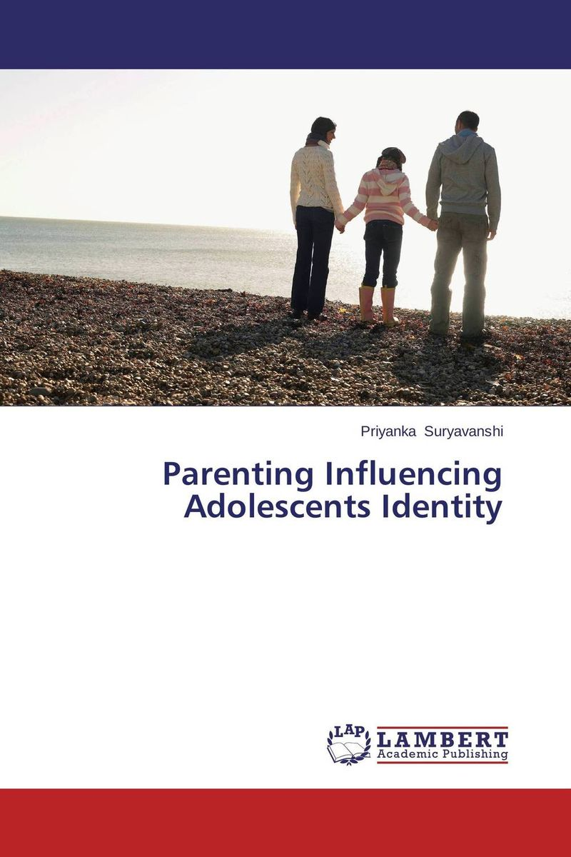 Parenting Influencing Adolescents Identity