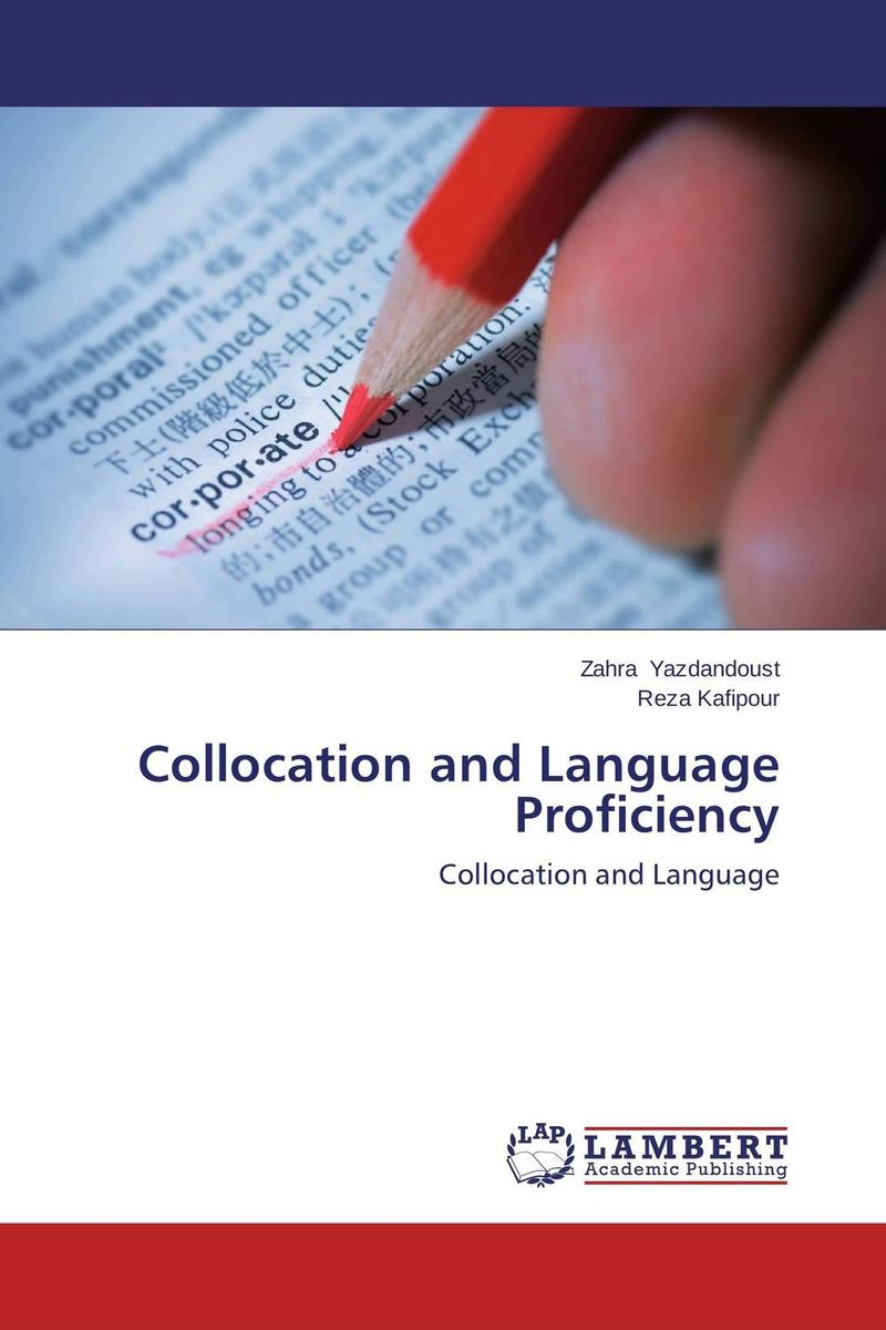 Collocation and Language Proficiency second language vocabulary learning