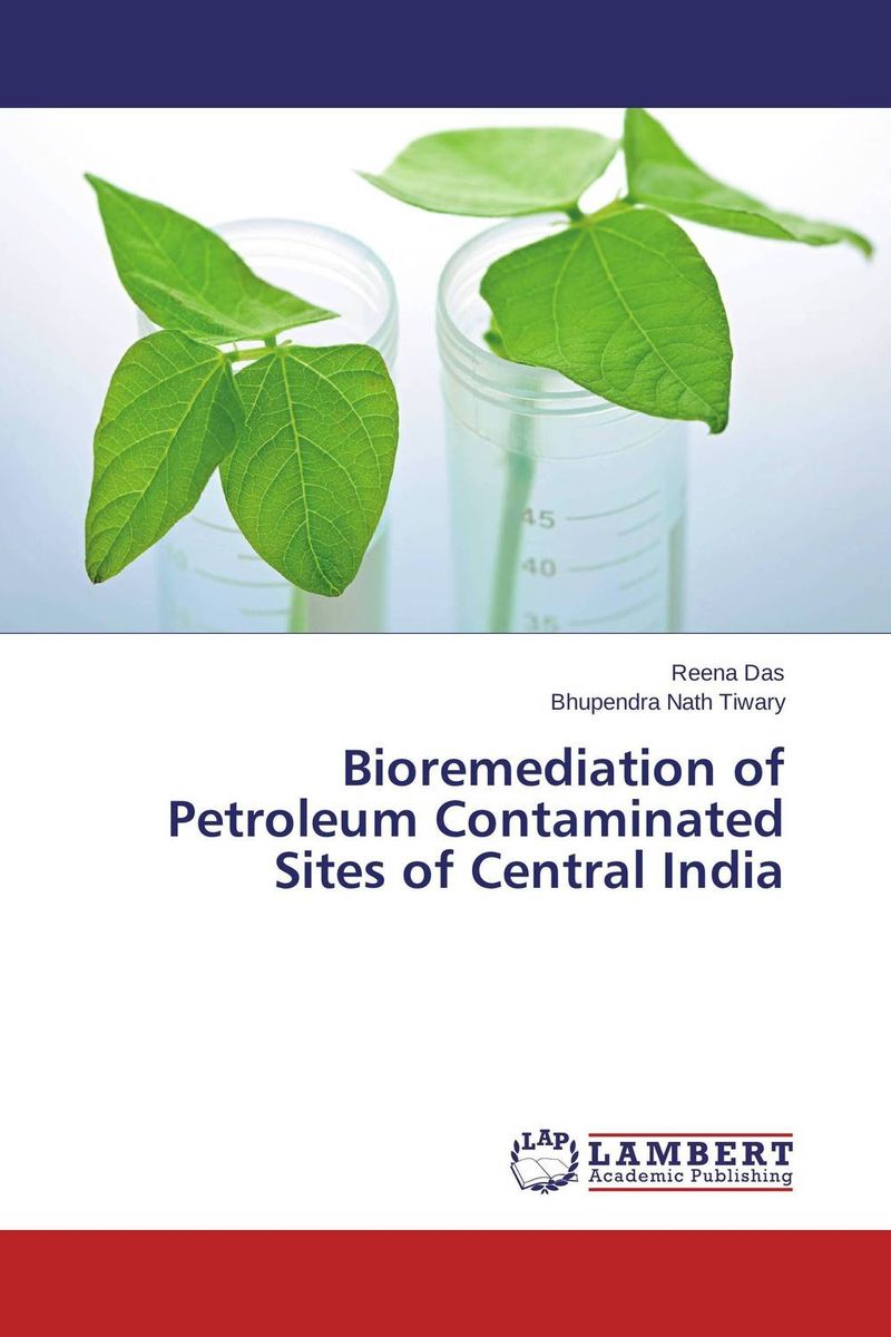 Bioremediation of Petroleum Contaminated Sites of Central India k p singh and malkeet singh gill use of social networking sites in india