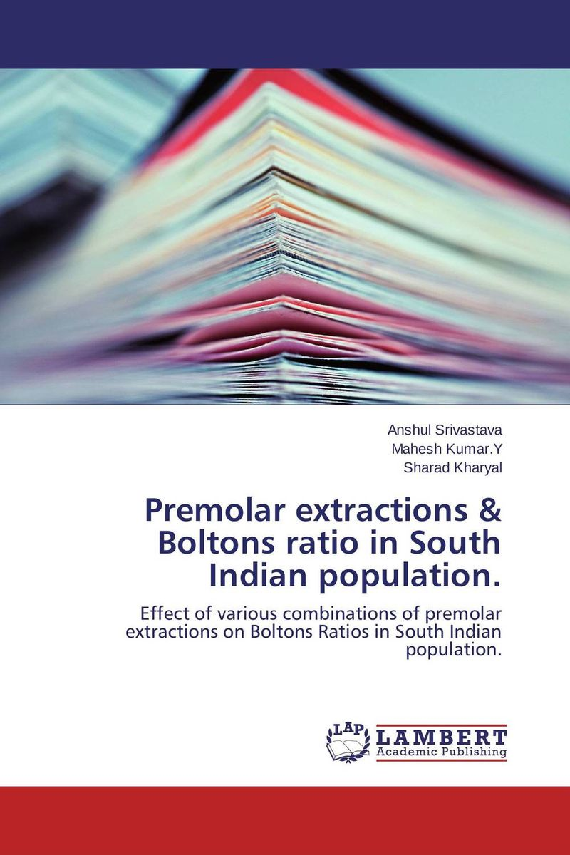 Premolar extractions & Boltons ratio in South Indian population. fernaz mohd sadiq behlim m n kuttappa and u s krishna nayak maxillary protraction in class iii cases