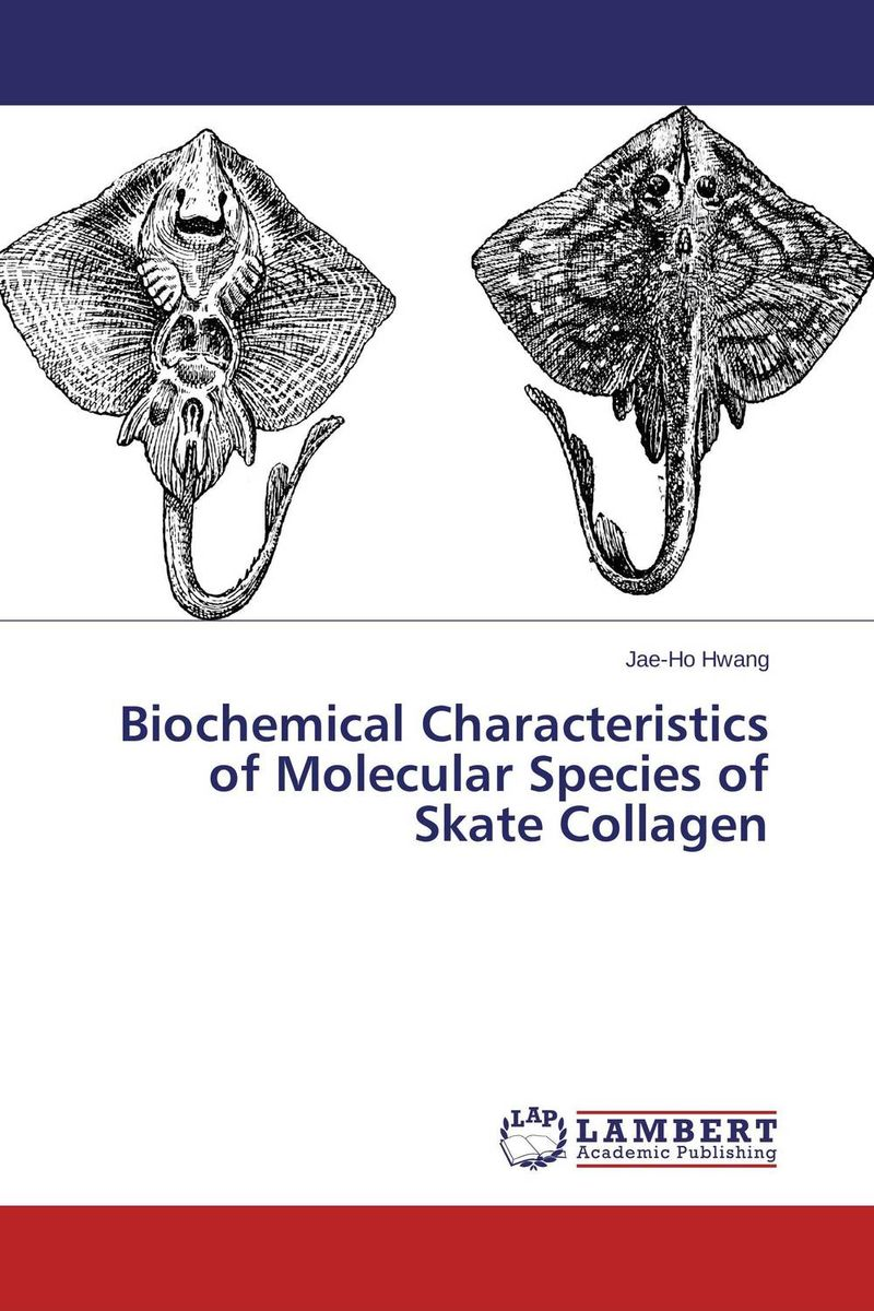 Biochemical Characteristics of Molecular Species of Skate Collagen anil arjun hake sanjay jha and suman kumar jha molecular and biochemical characterization of karanja derris indica