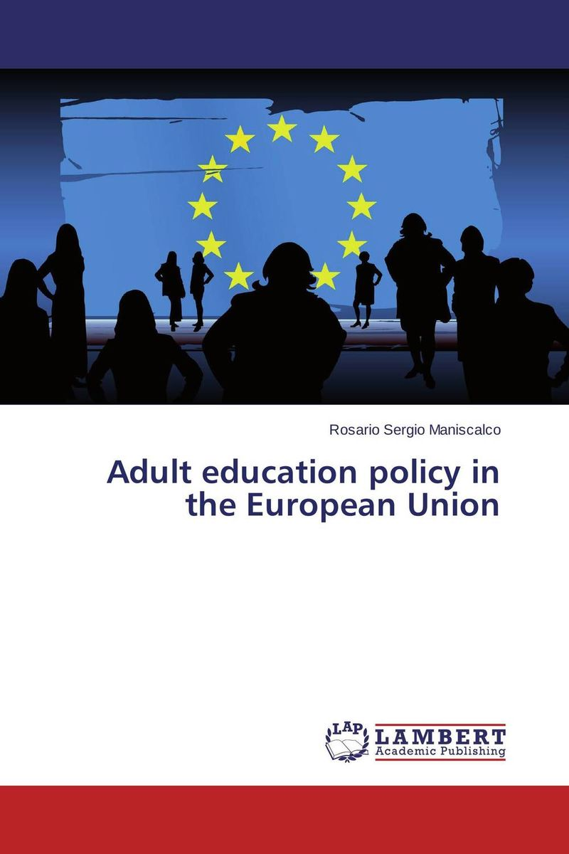 Adult education policy in the European Union кабель vga 3 0м aopen 2 фильтра acg341ad 3m