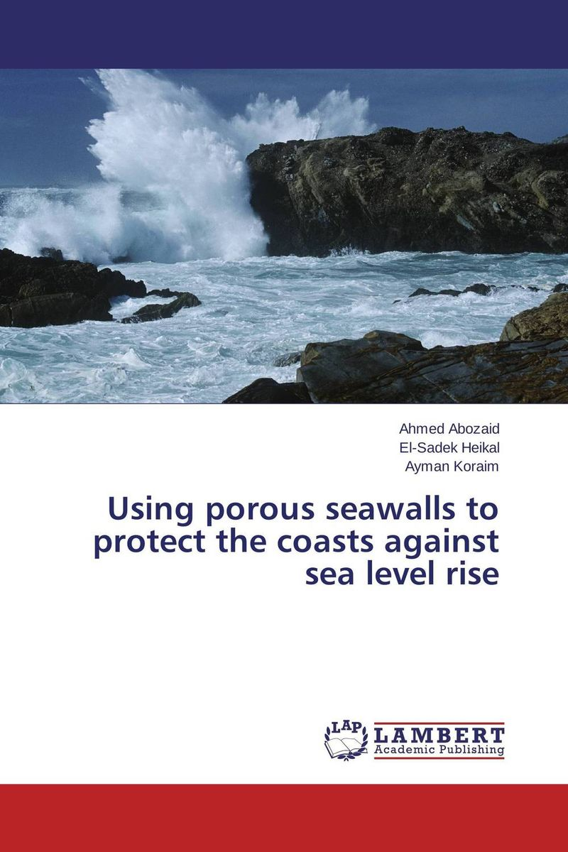 цены на Using porous seawalls to protect the coasts against sea level rise