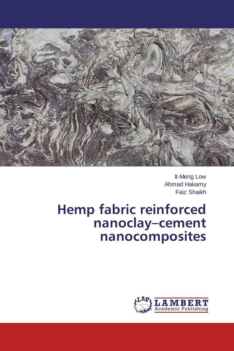 Hemp fabric reinforced nanoclay–cement nanocomposites rakesh kumar khandal geetha seshadri and gunjan suri novel nanocomposites for optical applications