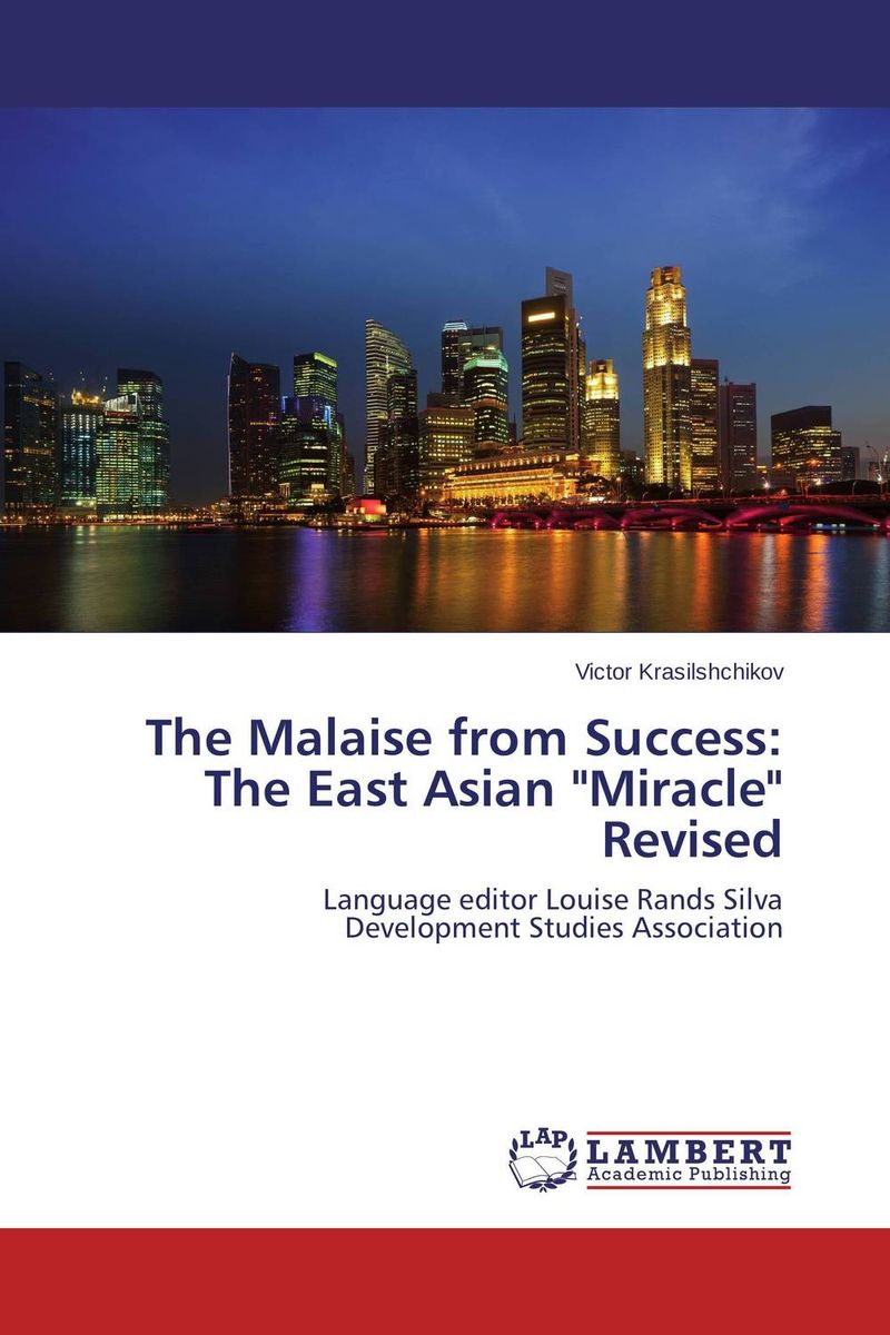 The Malaise from Success: The East Asian Miracle Revised