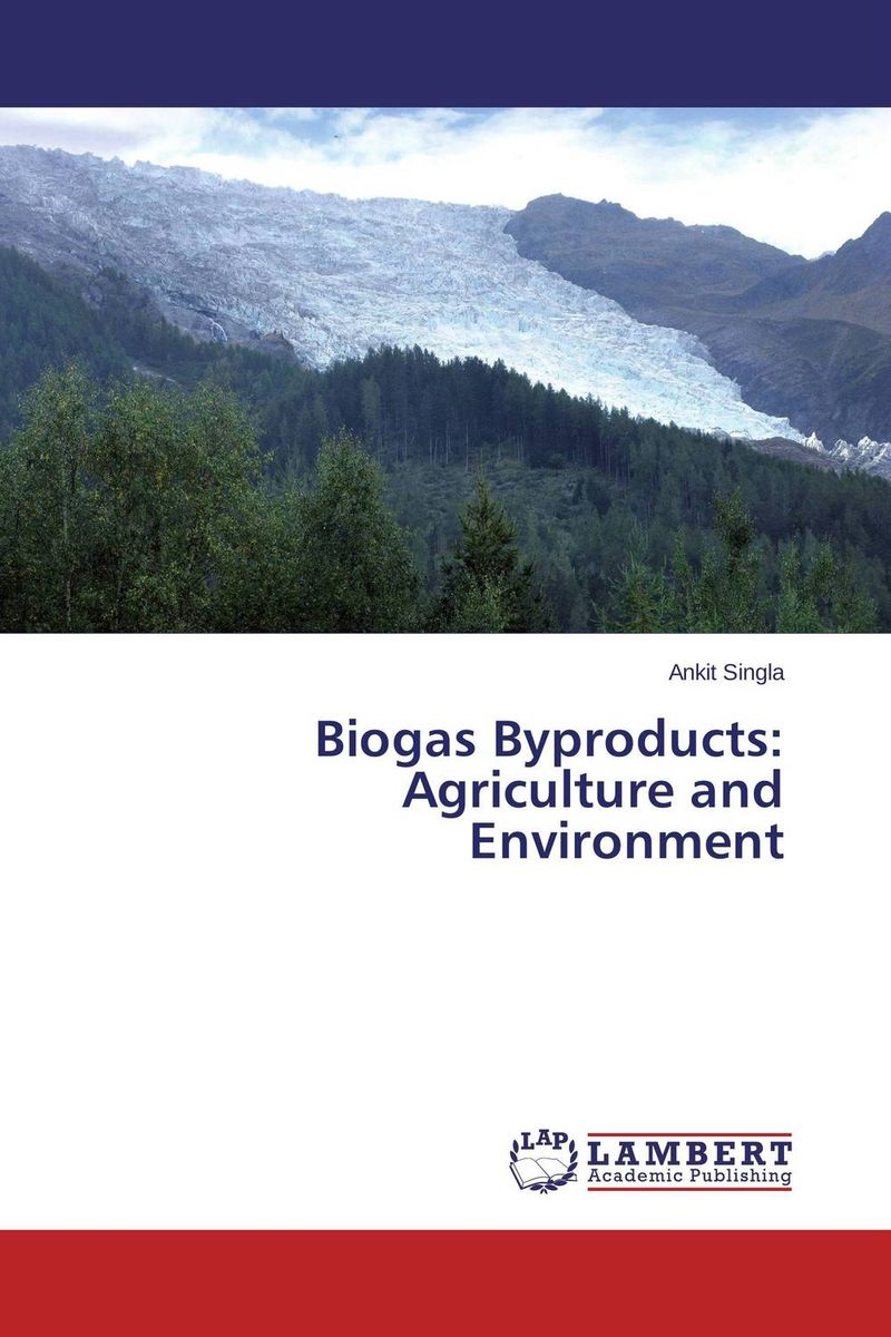 Biogas Byproducts: Agriculture and Environment pastoralism and agriculture pennar basin india