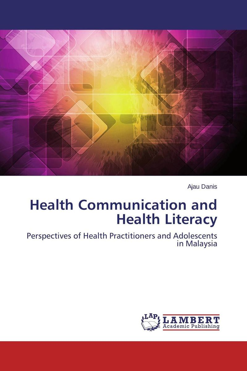 Health Communication and Health Literacy reading literacy for adolescents