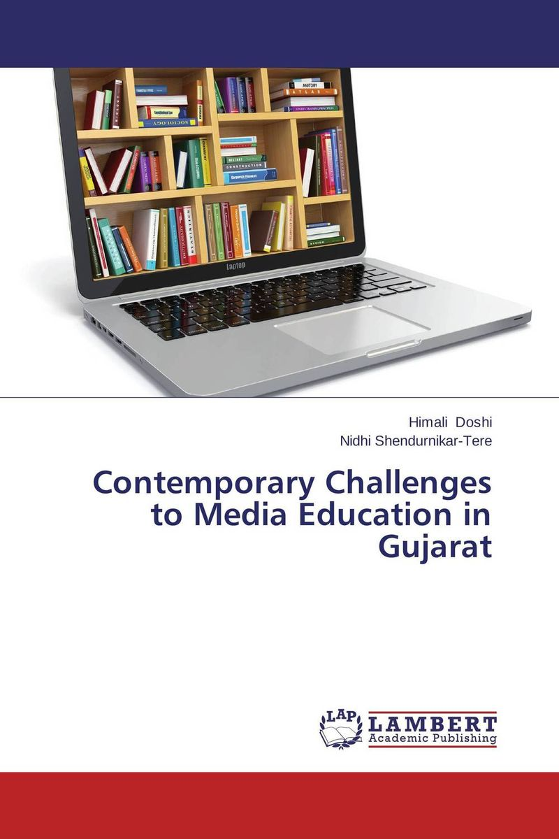 Contemporary Challenges to Media Education in Gujarat assessment of oral pre cancer and cancerous lesions in gujarat state