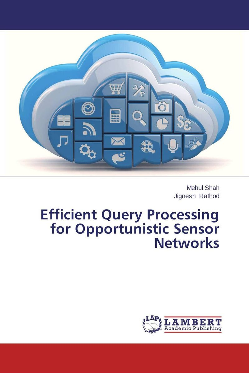 Efficient Query Processing for Opportunistic Sensor Networks neetu sharma and paresh rawat efficient cbir using color histogram processing