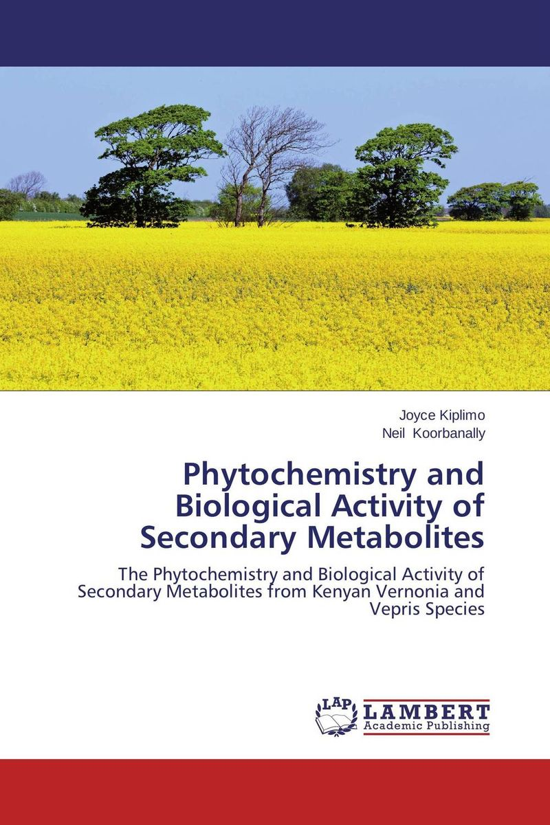 Phytochemistry and Biological Activity of Secondary Metabolites laxman sawant bala prabhakar and nancy pandita phytochemistry and bioactivity of enicostemma littorale