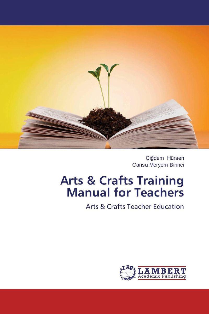 Arts & Crafts Training Manual for Teachers gf005 arts&amp crafts