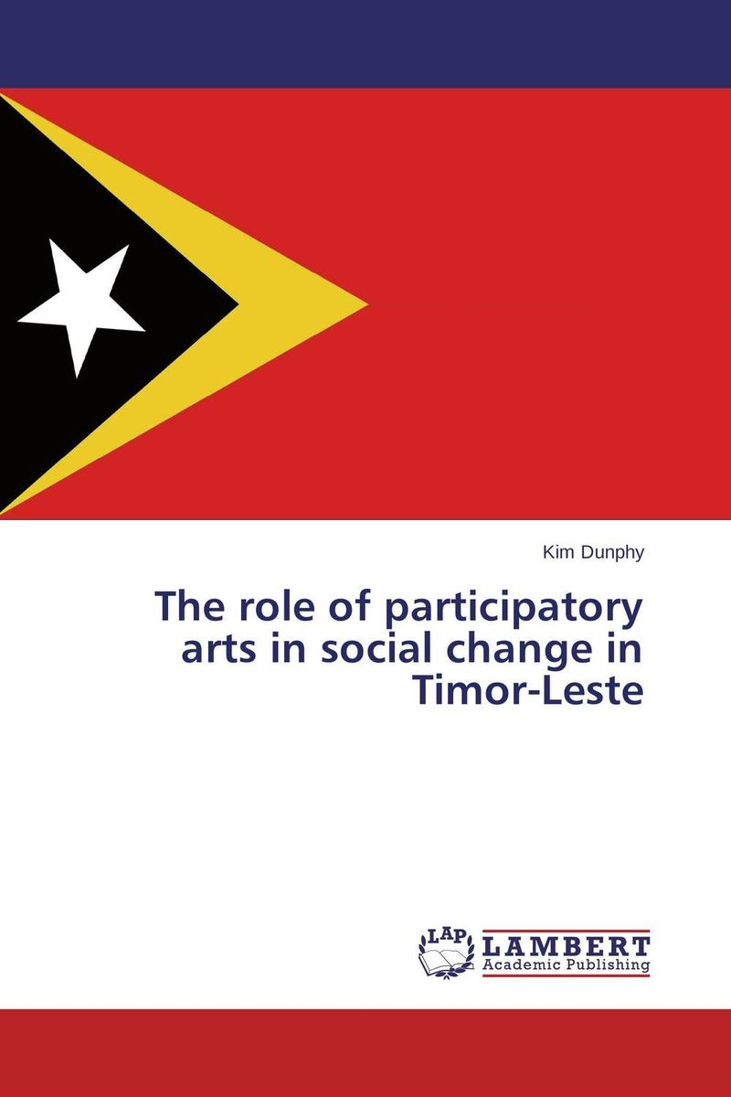 The role of participatory arts in social change in Timor-Leste an evaluation of the role of eia database in promoting eia practice