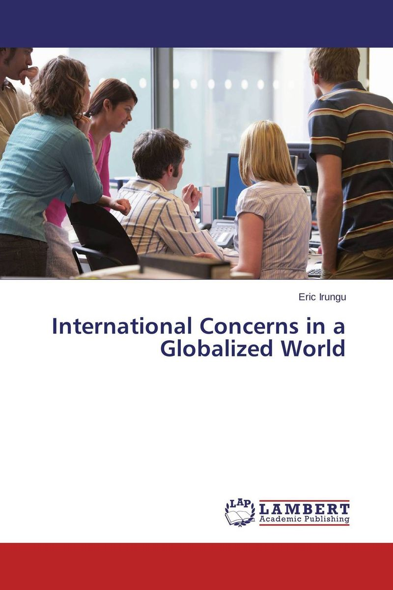 International Concerns in a Globalized World cuhaj g standard catalog of world paper money general issues 1368 1960