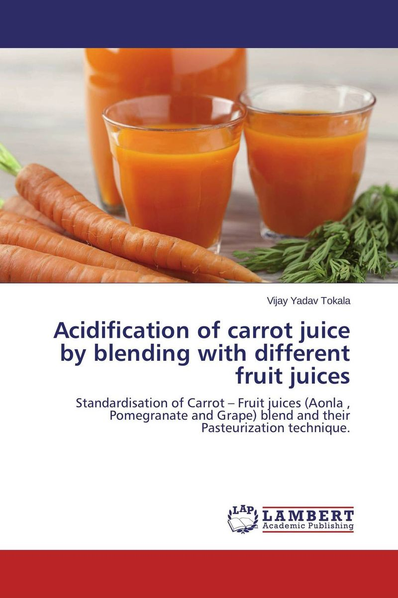 Acidification of carrot juice by blending with different fruit juices агата кристи свидание со смертью isbn 978 5 699 28884 7