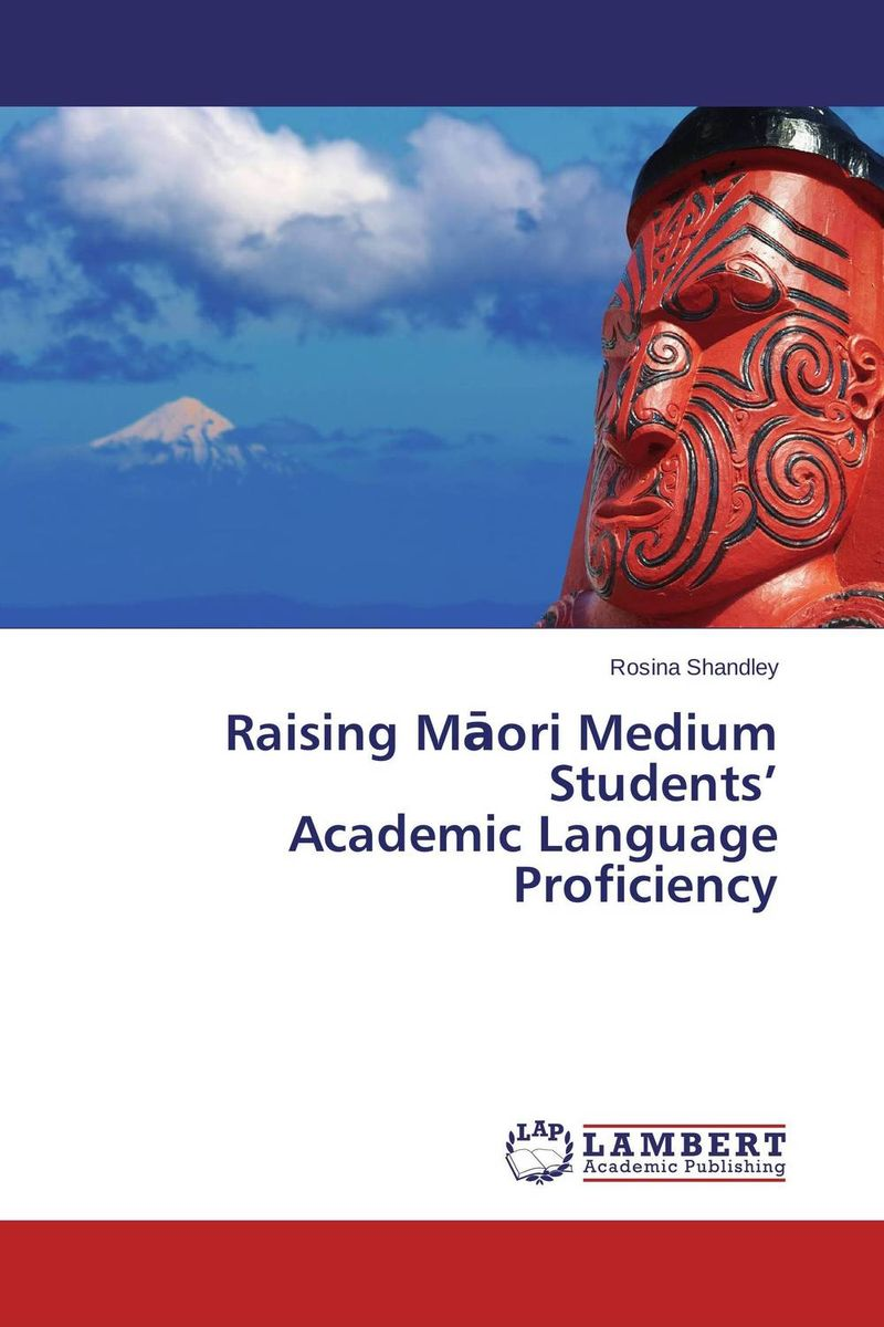 Raising Maori Medium Students' Academic Language Proficiency english language and bilingualism