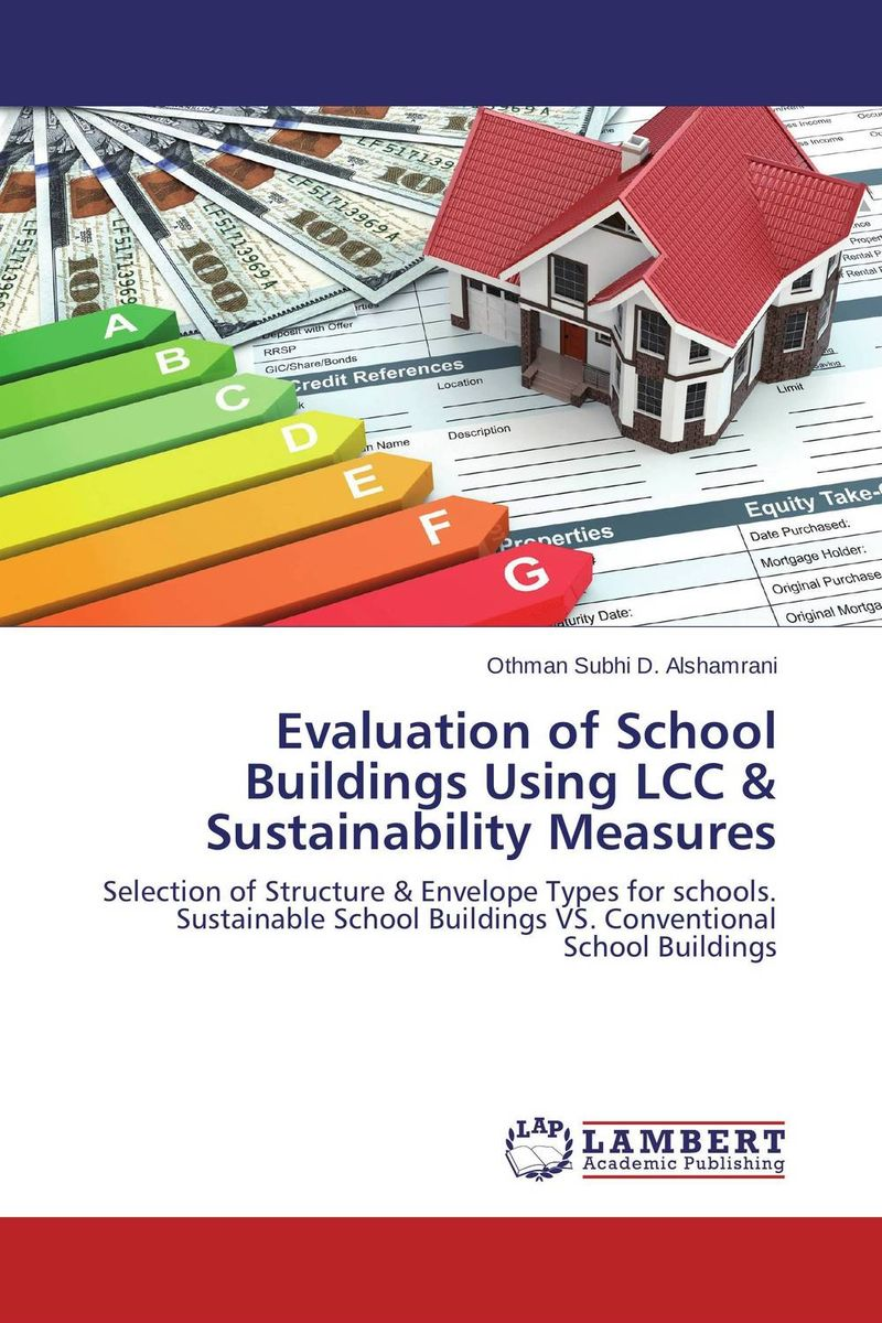 Evaluation of School Buildings Using LCC & Sustainability Measures