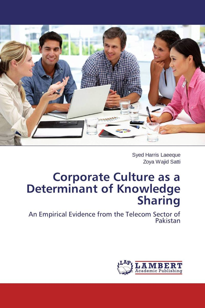 Corporate Culture as a Determinant of Knowledge Sharing